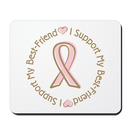 Breast Cancer Support Best Friend Mousepad