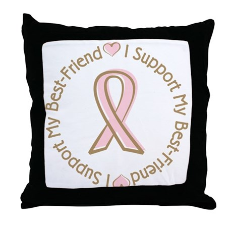 Breast Cancer Support Best Friend Throw Pillow