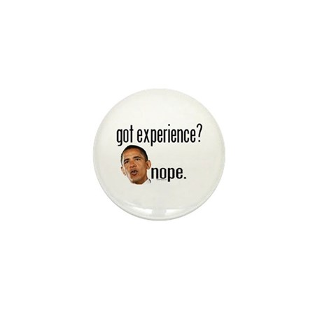 Barack Obama No Experience Mini Button (10 pack)