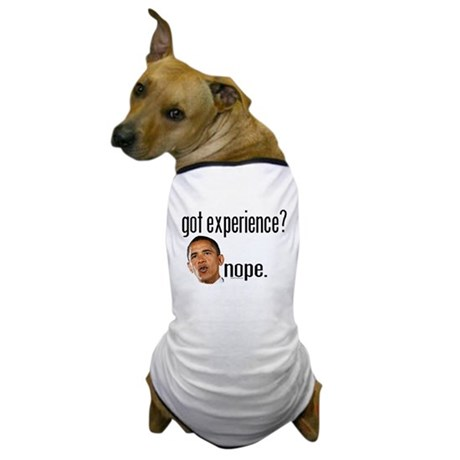 Barack Obama No Experience Dog T-Shirt