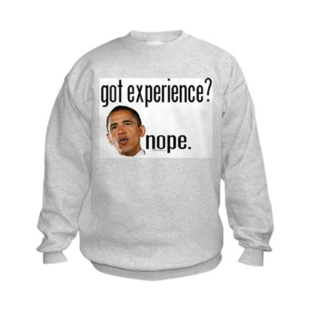 Barack Obama No Experience Kids Sweatshirt
