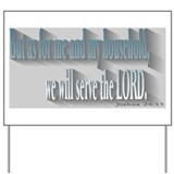 We will serve the Lord Yard Sign