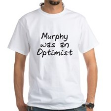 Murphy was an Optimist Shirt