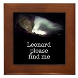 Leonard please find me Framed Tile