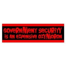Oxymoronical government security bumpersticker
