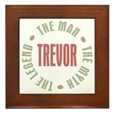 Trevor Man Myth Legend Framed Tile
