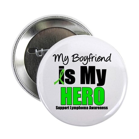 "Lymphoma Hero (Boyfriend) 2.25"" Button"