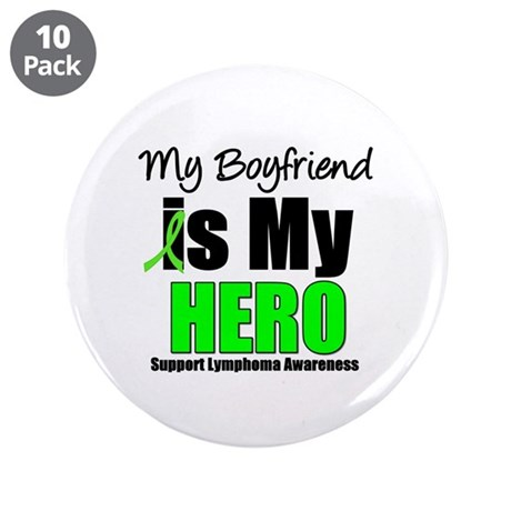 "Lymphoma Hero (Boyfriend) 3.5"" Button (10 pack)"