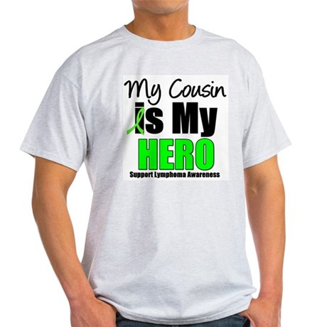 Lymphoma Hero (Cousin) Light T-Shirt