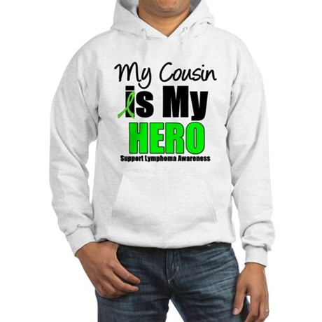 Lymphoma Hero (Cousin) Hooded Sweatshirt