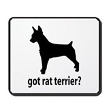 Got Rat Terrier? Mousepad