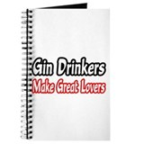 """Gin Drinkers...Great Lovers"" Journal"