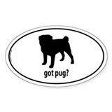 Got Pug? Oval Decal
