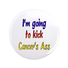 "Kick Cancer's Ass ver2 3.5"" Button"