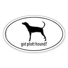 Got Plott Hound? Oval Decal