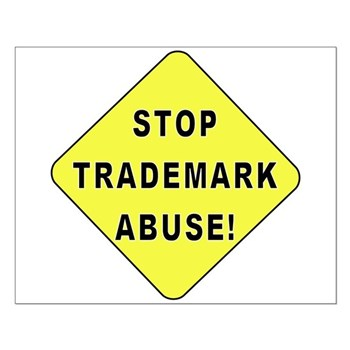 Stop Trademark Abuse! Small Poster
