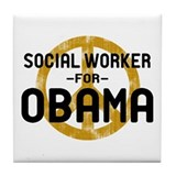 Social Worker for Obama Tile Coaster