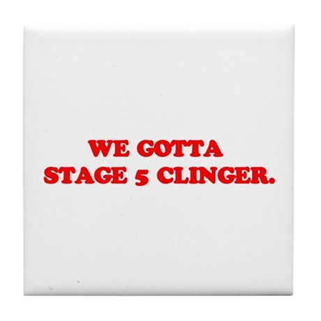Stage 5 Clinger Tile Coaster
