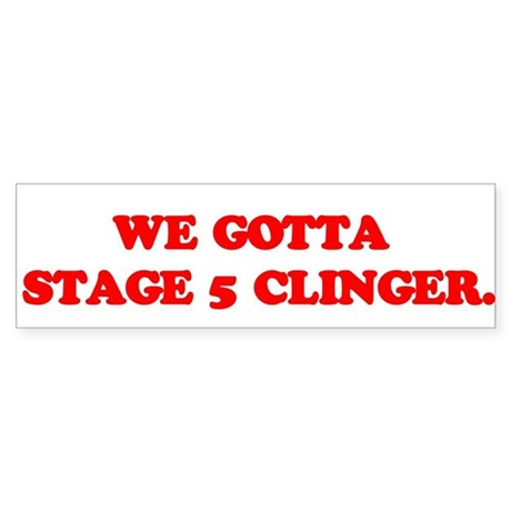 Stage 5 Clinger Bumper Sticker
