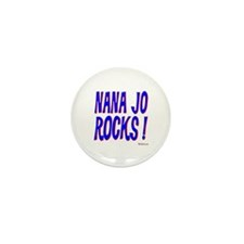 Nana Jo Rocks ! Mini Button (10 pack)
