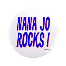 "Nana Jo Rocks ! 3.5"" Button (100 pack)"