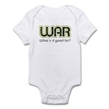 """""""WAR, what is it good for?"""" Infant Creeper"""