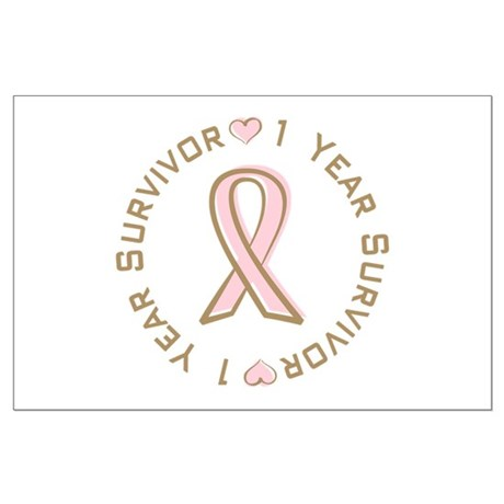 1 Year Breast Cancer Survivor Large Poster