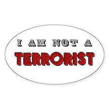 I am not a terrorist Oval Decal