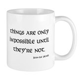 Things are only impossible Coffee Mug