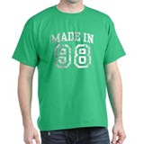 Made in 98 T-Shirt