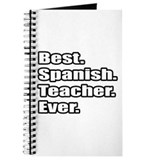 """Best.Spanish.Teacher.Ever."" Journal"