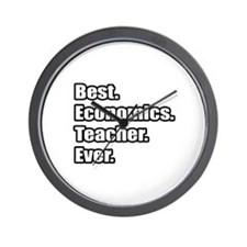 """Best. Economics. Teacher."" Wall Clock"