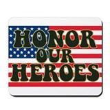 Honor Our American Heroes Mousepad