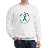 Teal Ribbon For Someone I Love 4 Sweatshirt