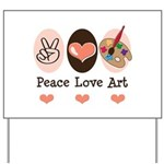 Peace Love Art Teacher Artist Yard Sign