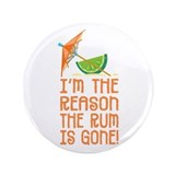 Rum Gone - 3.5&quot; Button