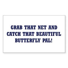 Catch That Butterfly Rectangle Decal