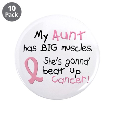"Big Muscles 1.2 (Aunt Breast Cancer) 3.5"" Button ("