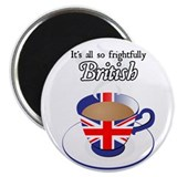 All Frightfully British Magnet