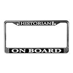 Historian On Board License Plate Frame