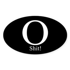 O Shit! Oval Sticker