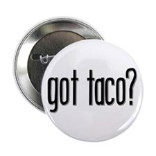 Got Taco? Button