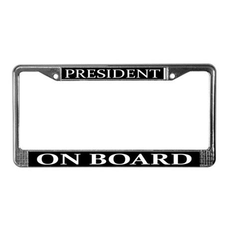 President On Board License Plate Frame