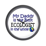 Best Ecologist In The World (Daddy) Wall Clock