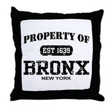 Property of Bronx Throw Pillow