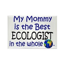 Best Ecologist In The World (Mommy) Rectangle Magn