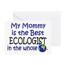 Best Ecologist In The World (Mommy) Greeting Card
