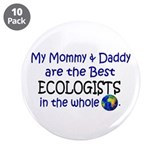 "Best Ecologists In The World 3.5"" Button (10 pack)"