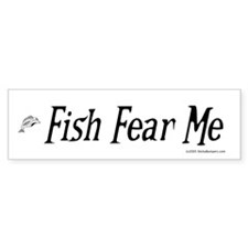 Fish Fear Me, Fisherman's Bumper Bumper Sticker