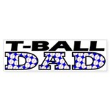 T-Ball Dad Bumper Sticker (50 pk)